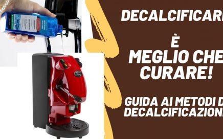 decalcificazione macchina caff