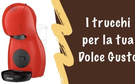 trucchi dolce gusto